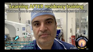 CataractCoach 1189: learning after ophthalmology residency