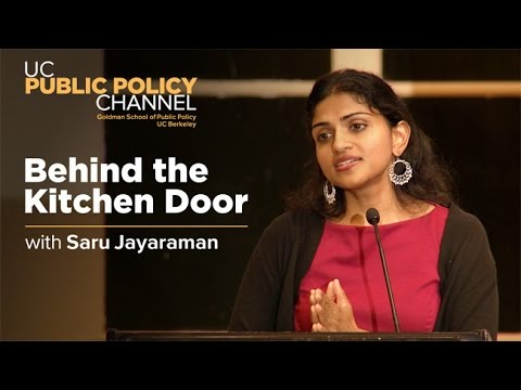 Behind the Kitchen Door: Wages and Conditions for Food System Workers with Saru Jayaraman