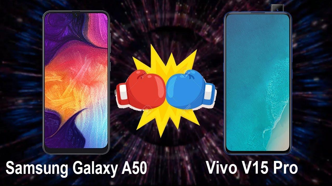 Samsung Galaxy A50 Vs Vivo V15 Pro Comparison Specifications ...