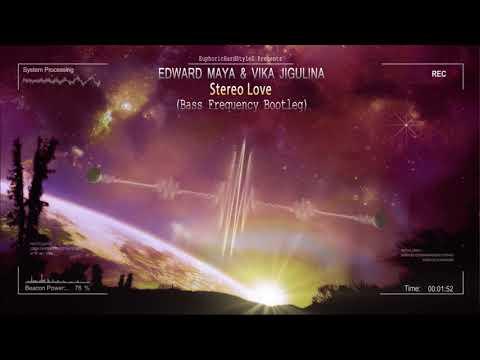 Edward Maya & Vika Jigulina - Stereo Love (Bass Frequency Bootleg) [Free Release]