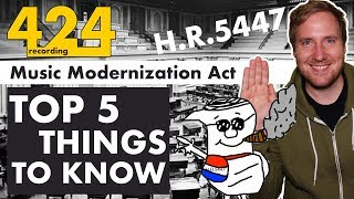 Music Modernization Act Explained: Top 5 Things You Need to Know | 424recording.com