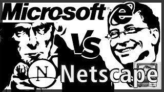 When Netscape Almost Destroyed Microsoft | Nostalgia Nerd