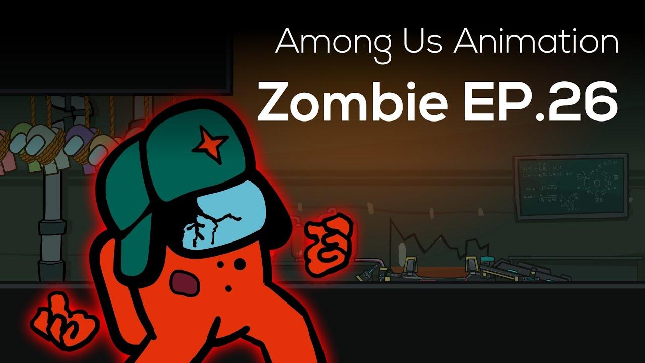 Among Us Animation: Zombie(Ep 26)