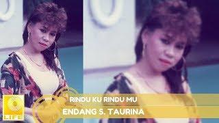 Endang S. Taurina - Rindu Ku Rindu Mu (Official Audio)