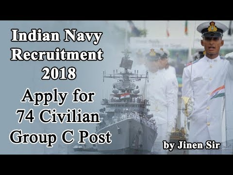 ?????? ????? 2018 I INDIAN NAVY RECRUITMENT 2018 APPLY FOR 74 CIVILIAN GROUP C POST