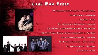 Lagu Wow Keren | Kompilasi Lagu Hits Kekinian