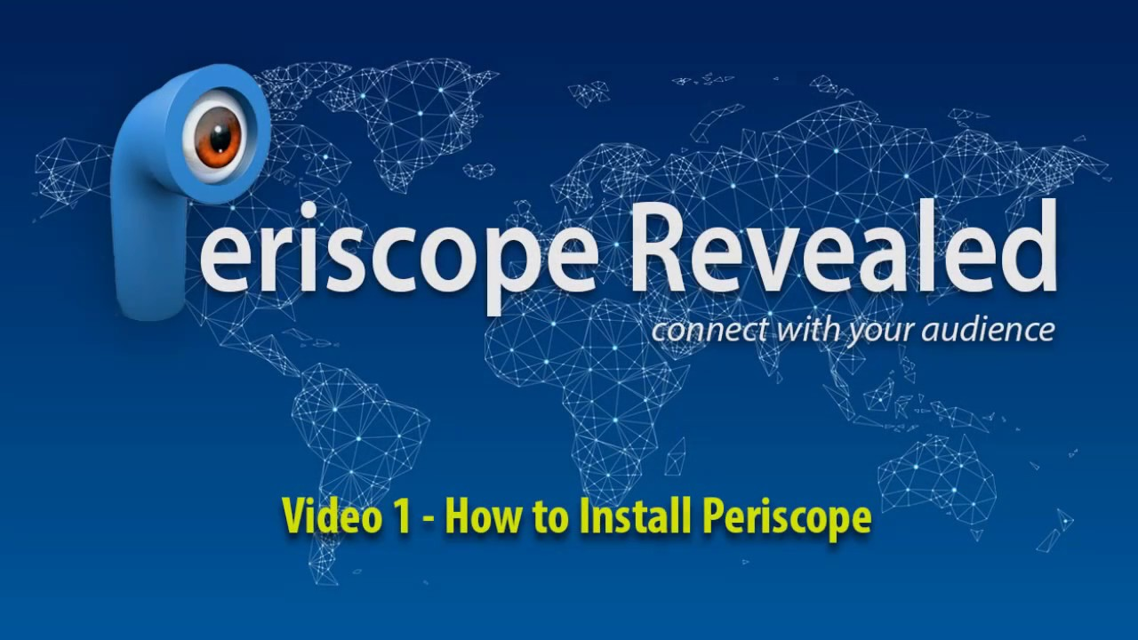 What is Periscope and how to install Periscope 42