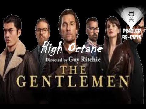 The Gentlemen (2020) High Octane Trailer Re-Cut