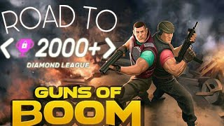 ROAD TO DIAMOND LEAGUE IN GUNS OF BOOM!