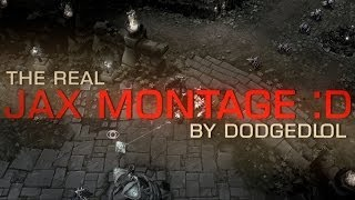 Repeat youtube video THE REAL JAX MONTAGE