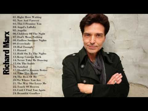 Best Songs Richard Marx ||  Richard Marx Greatest Hits (NEW 2018)