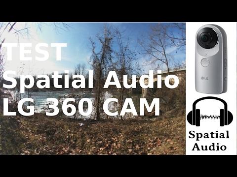 SPATIAL  AUDIO LG360 CAM TEST-3