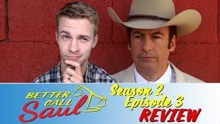 Better Call Saul Season 2, Episode 3 - TV Review