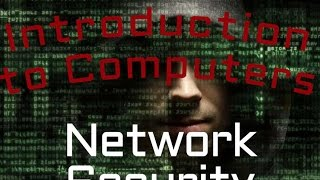 Information Security : Network Security (06:05)