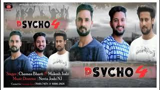 Psycho 4 song || 2018 .