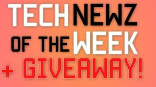 Tech News of the Week + GIVEAWAY! Week of Jan 19th