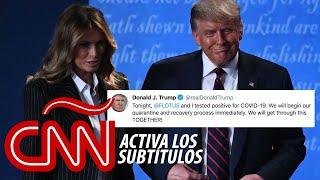 Trump y Melania dan positivo por coronavirus y se pondrán en cuarentena