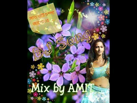 Sat Bhai Champa Jagore....DJ Song (Piano & Dholki Mix) _-_ Mix By Amit