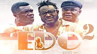 EDO DECREE 1440 [PART 2] - LATEST NOLLYWOOD MOVIES | KELVIN IKEDUBA MOVIES