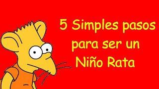 5 Simples pasos para ser un niño rata