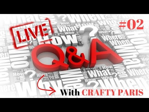 Crafty & Chill  |  Live Q&A