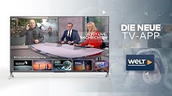 Die neue WELT Nachrichtensender TV-App