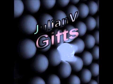 Julian V. - Gifts (Original Mix)