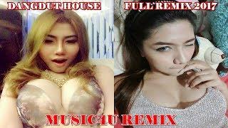 DJ Hot Dangdut Remix 2017