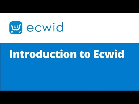 Introduction to Ecwid