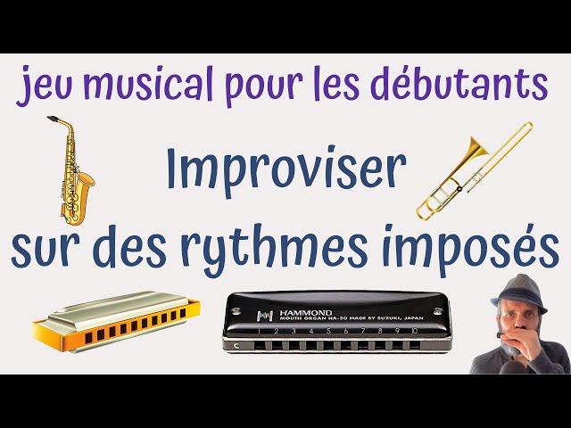 Jeu musical pour les débutants - improviser sur des rythmes imposés