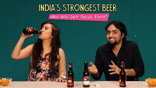 Who Will Get Drunk First On India's Strongest Beer? | Noobs Vs Pros | Ok Tested
