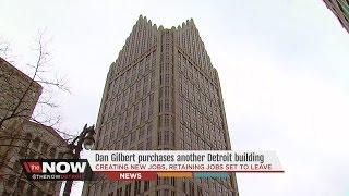 Dan Gilbert buys One Detroit Center