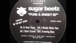 sugar beetz in your eyes to