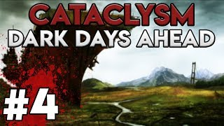 MOBILE DESTRUCTION | Cataclysm: Dark Days Ahead Gameplay / Let's Play #4