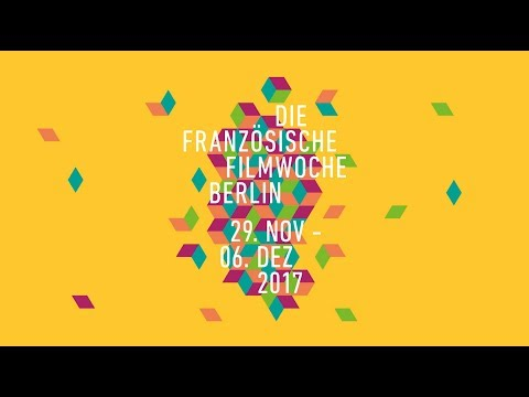 17th Berlin French Film Week / 17e Semaine du Cinéma Français à Berlin - Trailer