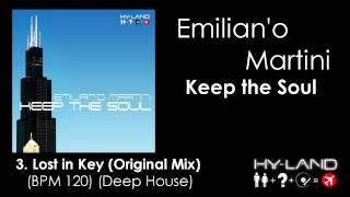 Emiliano Martini - Keep The Soul (EP) Deep-House