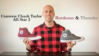 Bordeaux & Grey Converse Chuck Taylor All Star 2 Review + Unboxing +On Feet - Mr Stoltz 2015