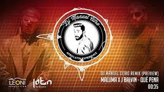 Maluma X J Balvin - Qué Pena (Dj Manuel Citro Bachata Remix) PREVIEW