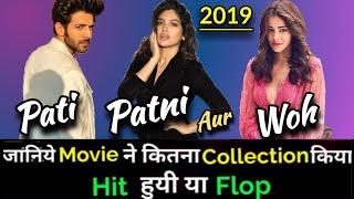 Kartik Aaryan PATI PATNI AUR WOH 2019 Bollywood Movie Lifetime Worldwide Box Office Collection