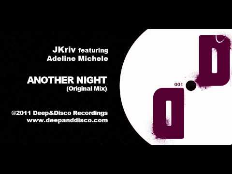 """""""Another Night (Original Mix)"""" - JKriv featuring Adeline Michele"""