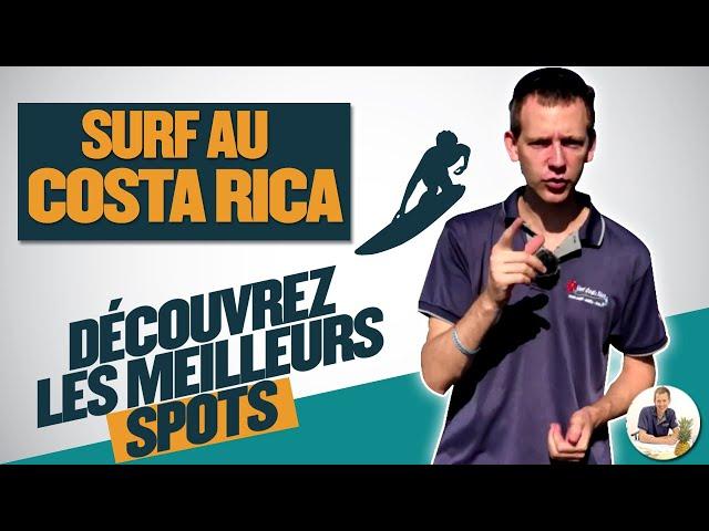 Surf au Costa Rica : découvrez les meilleurs spots
