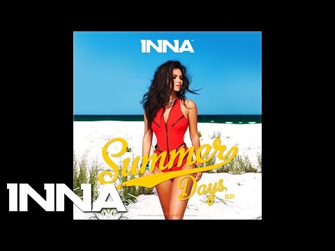 INNA - Summer Days (by Play&Win) | Official Audio