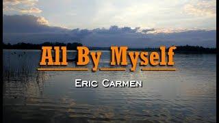 All By Myself - Eric Carmen (KARAOKE VERSION)
