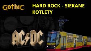 Gothic Hard Rock - Siekane kotlety (Raj z Sylwiem)