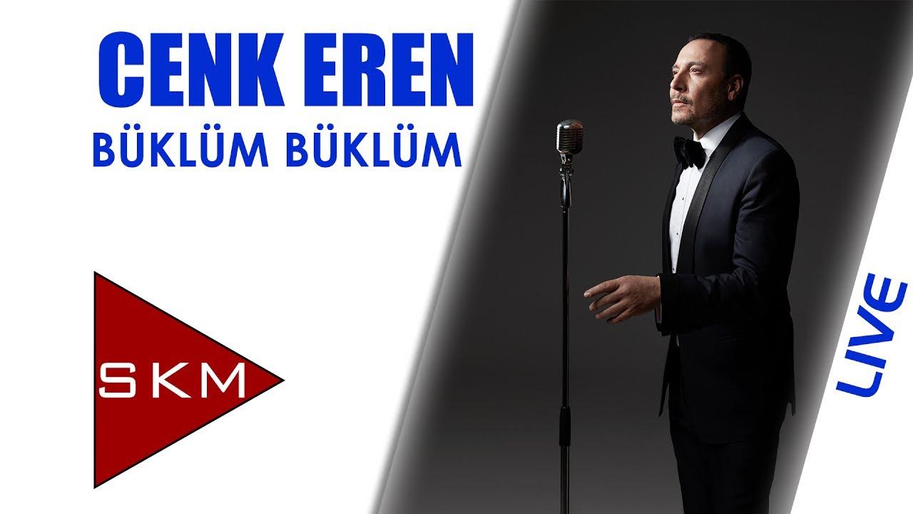 Cenk Eren feat. Nebahat Çehre - Büklüm Büklüm (Bostancı Gösteri Merkezi Konseri)