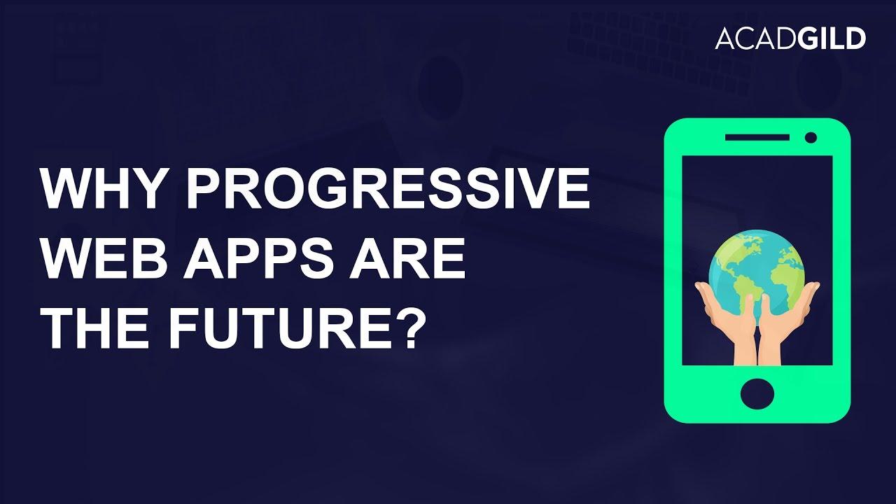 Progressive Web Apps Tutorial | How to Build A Progressive Web App? | Web  Apps Development Tutorial