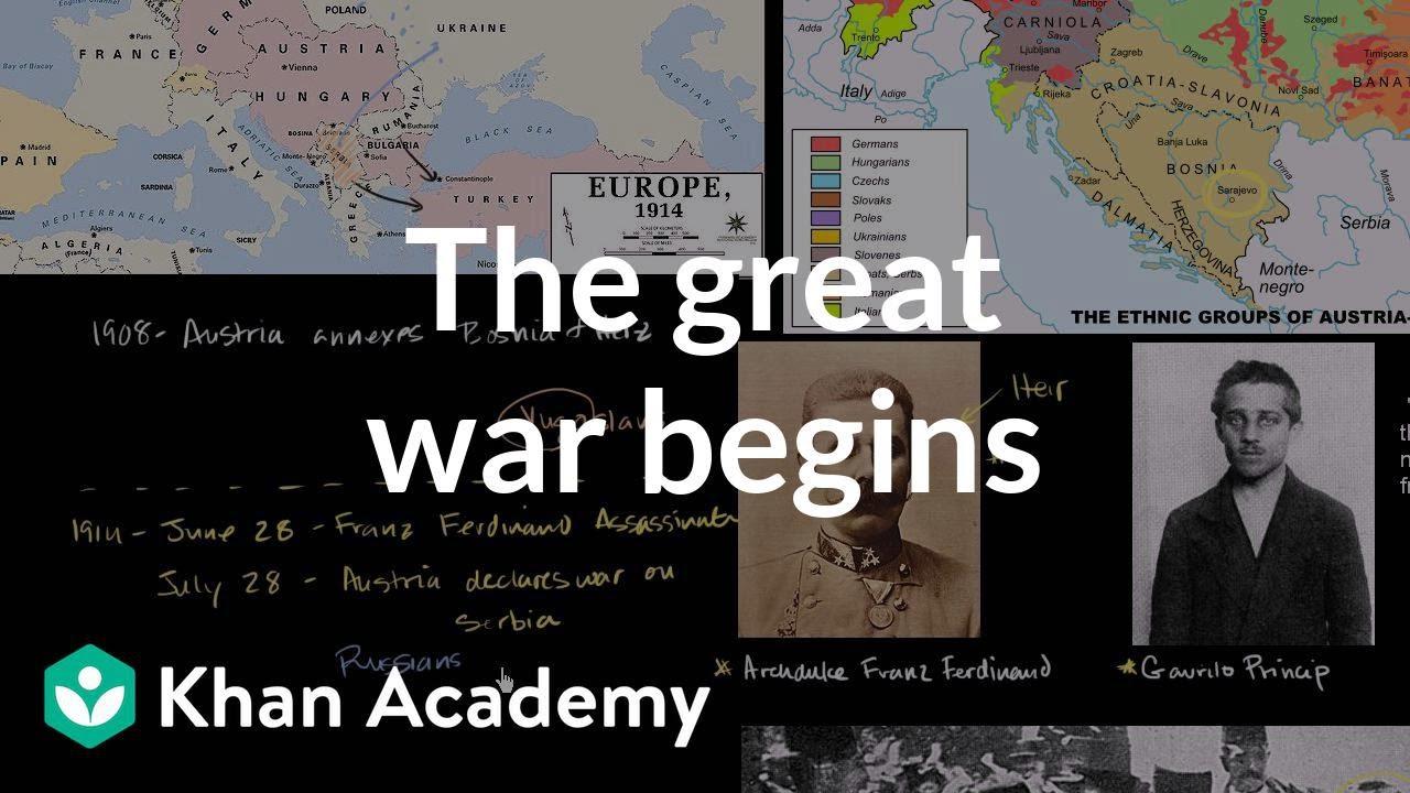 The Great War begins (video) | Khan Academy