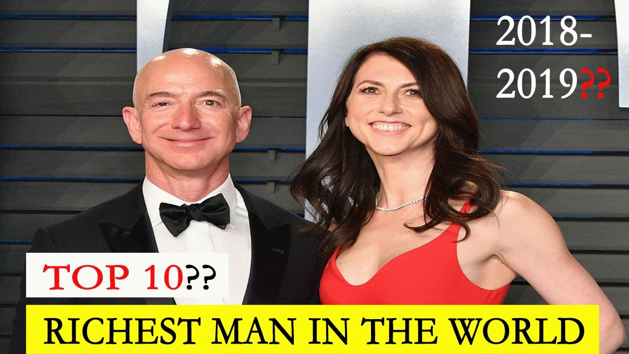 2019 World Richest People Top 10 Rich Man In The World