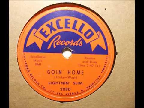 Lightnin' Slim - Goin' Home (Excello 2080)
