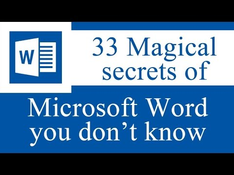33 Magical secrets, tips and tricks of Microsoft Word you do
